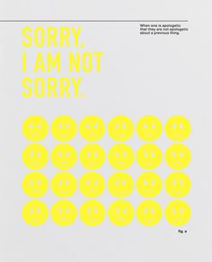 #sorry #sorryiamnotsorry #smiley #face