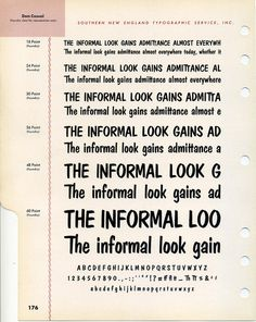 Pete Dombrezian designed Dom Casual. It was intended for use as a photo typesetting font, but was released as metal type in 1952.Buy Dom Cas #type #specimen #font #typography