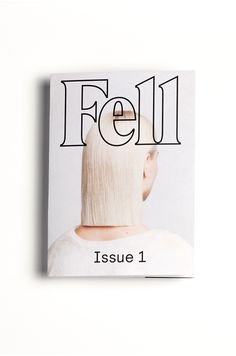 Fell : Issue 1 #magazine#mag #fell #