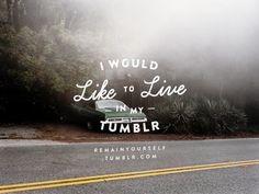 My Tumblr   Quote