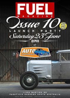 Fuel Magazine Australia - NEWS - Issue 10 & DVD Launch Party #hotrod #flyer #car