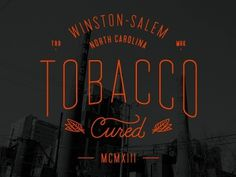 Tobacco Cured by Matthew Cook #handcrafted #design #graphic #type #typography