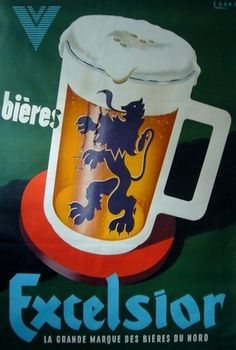 L'affichiste - 1940 Original French Poster, Bieres Excelsior - Sogno #beer #poster #typography