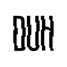 DUH Logo #duh #magazine