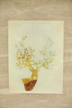 Beasts of Seasons Poster #deer #gig #color #gibson #bokeh #laura #poster #collage