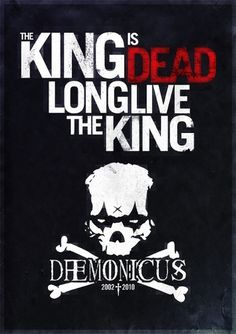 The King is dead. Long live the King #artwork #daemonicus #photoshop #textures #poster #skull #dark #typography