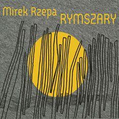 Mirek Rzepa - Rymszary