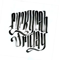 Fuck Yeah Friday!@spencerventure | spencerventure.com #lettering #handdrawn #logo #letterforms #penandink #ink #digital #brushletters #lett