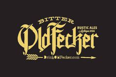 Bitter Old Fecker Logo #beer #logo