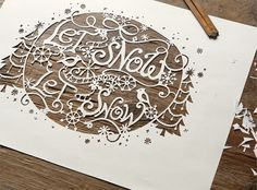 let it snow - Danielle Kroll #danielle #cut #typography #illustration #kroll #paper #winter