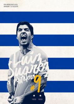 FIFA WORLDCUP 2018 on Behance / Soccer Poster / Uruguay / Luiz Suarez
