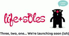 Life and Soles // Kids Footwear Boutique \\ Online Store Coming Soon
