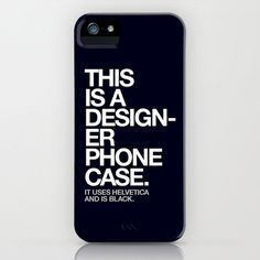 THIS IS A DESIGNER PHONE CASE iPhone & Android Case #phone #designer #case #helvetica #typography