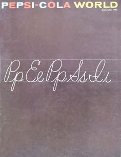 Robert Brownjohn | PICDIT #design #pepsi #vintage #art #poster