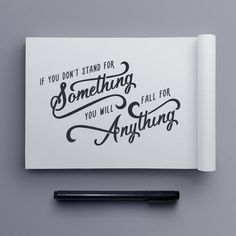 """""""Stand for Something"""" hand drawn typography quote by Jenna Bresnahan #type #lettering #typography #handdrawntype #letterer #sketchbook #"""