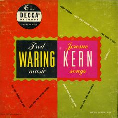 Fred Waring Music/Jerome Kern Songs (Decca Album 9-51)