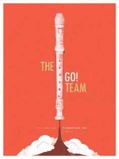 #Poster #TheGoTeam #Band