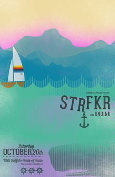 STRFKR #poster #art #illustration #type #typeography