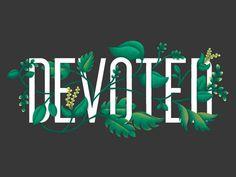 #floral #typedesign #typography #vines #integration