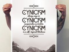 Dribbble - Cynicism Type Poster by Sam Stratton