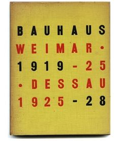 Bayer, Gropius and Gropius [Editors]: BAUHAUS 1919-1928. New York: Museum of Modern Art, 1938. #cover #bauhaus #book #typography