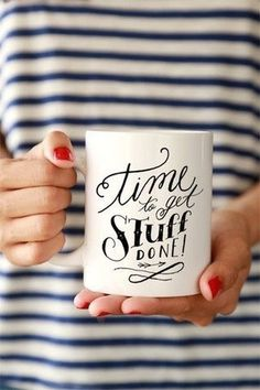 Time to get stuff done (Author Unknown) #coffee #inspiration #typography