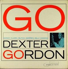 Record Covers » ISO50 Blog – The Blog of Scott Hansen (Tycho / ISO50) » Page 4 #dexter #jazz #gordon #cover #record #art #typography