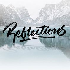 Reflections 🏔 - - - #typespire #lettering #calligraphy #handlettering #typetopia #artoftype #ligaturecollective #strengthinletters #lette