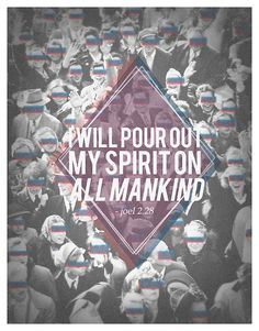holy spirit project//004 #anaglyph #rgb #joel #graphic #people #jesus #prophet #poster #bible #spirit #holy
