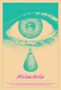 Melancholia Movie Poster — a cloud in trousers #movie #design #graphic #melancholia #poster #blue