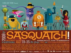 Sasquatch! 2009 Music Festival Poster by Invisible Creature (SOLD OUT) #music #illustration #poster