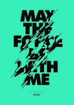 "Typeverything.com - ""Force"" Poster /via Peace,... - Typeverything #lettering #poster #typography"