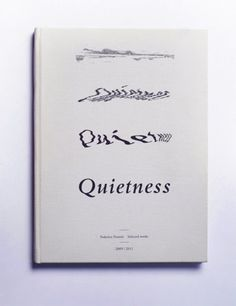 FFFFOUND! | الإنترنت Интернет #book #quietness #cover #typo #experiment
