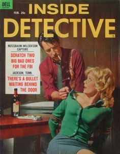 Pulp International : vintage and modern pulp fiction; noir, schlock and exploitation films; scandals, swindles and news #magazine #detective #cover #inside #story