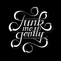 Typeverything.com - Funk me gently by Simon... - Typeverything