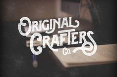 Original Crafters #lettering #hand #typography
