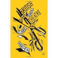 Amazon.co.jp: British Avant Garde Theatre: Claire Warden: 洋書 #cool
