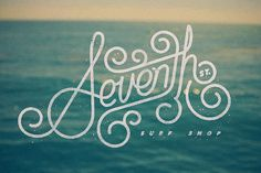 Seventh St. Surf Shop #vintage #logo #texture #lettering