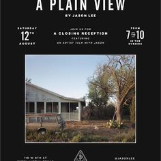 """So excited to have @jasonlee coming back to Austin this Saturday night for a closing reception of """"A Plain View"""", a brief photography talk f"""