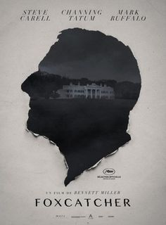 The first poster for Bennett Miller's Foxcatcher. #tear #photo #paper #foxcatcher