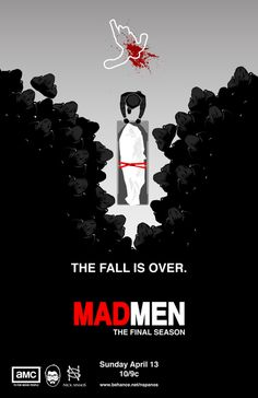 Mad Men The Final Season Poster #rich #roger #elizabeth #draper #craine #mad #amc #harry #design #spanos #campbell #peggy #trudy #poster #sterling #moss #hamm #sommer #don #pete #men #john #cooper #nick #jon #graphic #art #olson #fan