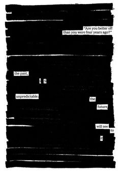 """Are you better off?"" a newspaper blackout by Austin Kleon"