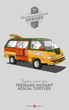 Cowabanga!!! #unconventionalheroes #movie #van #toyota #ninja #gerald #mutant #vintage #poster #4wd #turtles #bear #car #teenage