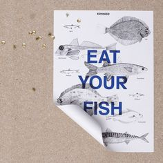The Poundshop — REMINDER SERIES: EAT YOUR FISH POSTER #poster