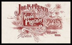 Joe K. French, Wood Engraver | Sheaff : ephemera #type #lettering #vintage