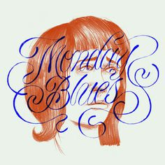 Monday Blues #blues #lettering #illustration #script #monday #mondayblues #drawing #typography