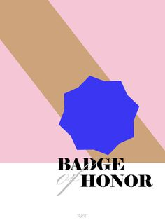 Badge of Honor : Adrineh Asadurian #illustration #poster