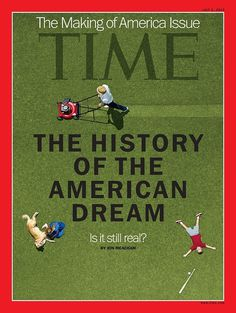"In this week's issue of TIME, we present our Making of America issue — featuring our cover story, ""The History of the American Dream."" #design #american #gothic #cover #time #magazine"