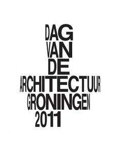 Day of Architecture Groningen | Identity Designed #warped #typography
