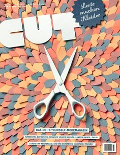 CUT - Leute machen Kleider #illustration #typography #photography #scissors #cover #paper #cut